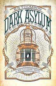 Dark Asylum: A chilling, page-turning mystery by E. S. Thomson - Books -  Hachette Australia