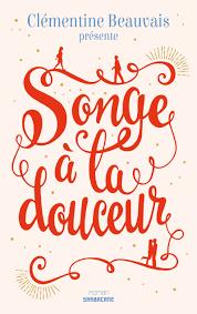 Image result for songe a la douceur clementine beauvais